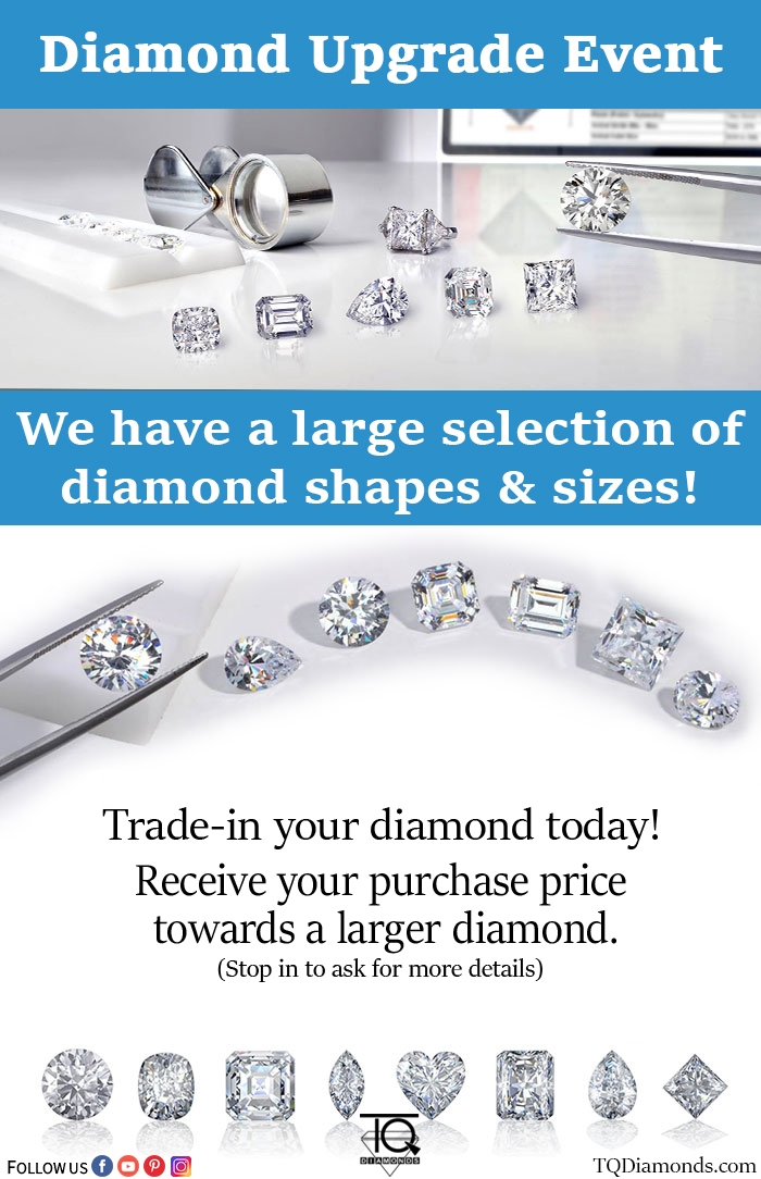 Diamond Upgrade Event 2018 at TQ Diamonds!